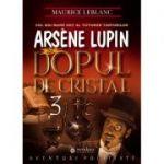 Arsène Lupin si dopul de cristal