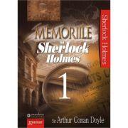 Memoriile lui Sherlock Holmes vol. 1