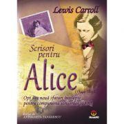 Scrisori pentru Alice. Opt sau noua sfaturi intelepte...