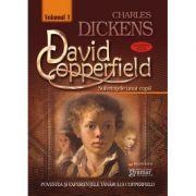 David Copperfield vol. 1 - Suferinţele unui copil