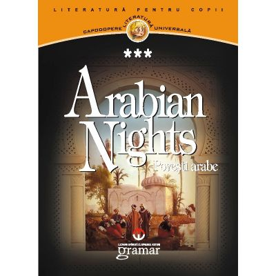 Arabian nights. Povesti arabe
