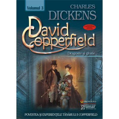 David Copperfield vol. 3 - Dragoste şi glorie